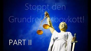 Stoppt den Grundrechtsboykott   Video 02   Endfassung