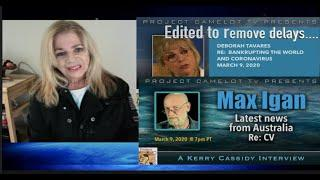 MAX IGAN and  DEBORAH TAVARES ROUNDTABLE HOSTED BY KERRY CASSIDY - EDITED