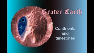 Crater Earth: continents and timezones