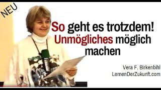 UNSER GEIST IST MÄCHTIG - Vera F. Birkenbihl