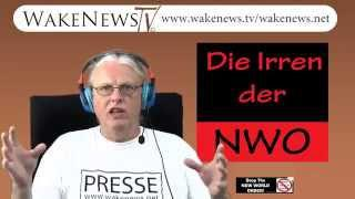 Die Irren der NWO - Wake News Radio/TV 20150604