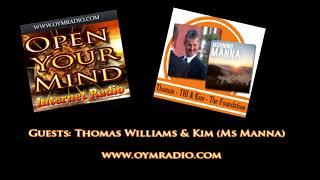 Open Your Mind (OYM) Radio - Thomas Williams & Kim (Ms Manna) - 11th March 2018