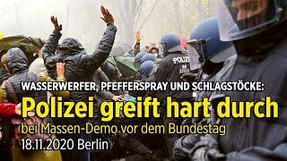 Berlin 18.11.20 hautnah: Das haben wir erlebt