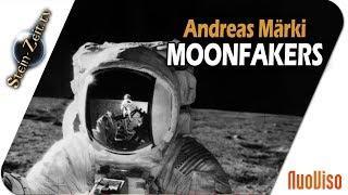 Mondlandung gefälscht - NASA Moonfakers - Andreas Märki bei SteinZeit