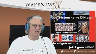 Das System – eine Diktatur – sie zeigen es uns jetzt ganz offen! Wake News Radio/TV 20151203