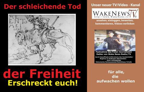 Der schleichende Tod unserer Freiheit - Erschreckt euch! Wake News Radio/TV 20150507