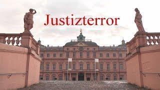 Teil 2 - Justiz-Terror in Rastatt im Residenzschloss