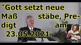 """Gott setzt neue Maßstäbe — Pastor Jakob Tscharntkes Predigt vom 23.05.2021!!!"" ..."