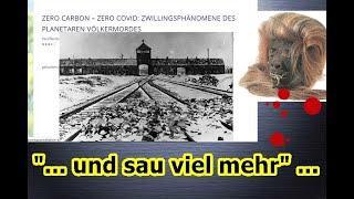 """Zero Carbon – Zero Covid: Zwillingsphänomene des planetaren Völkermordes,usw.!!!"" ..."
