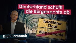 Deutschland schafft die Bürgerrechte ab | 15.06.2018 | www.kla.tv/12594