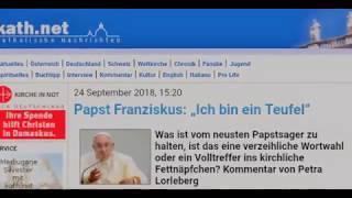 PAPST FRANZISKUS : ICH BIN EIN TEUFEL....