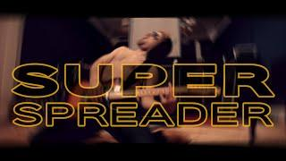 Super Spreader  (Song)