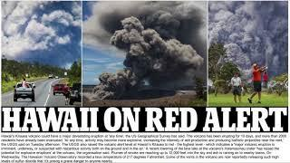 Hawaii is on red alert - USGS raises warning to its highest level