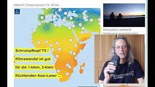Trailer: Schrumpfkopf TV / Klimawandel ist gut für die 1-klein, 2-klein flüchtenden Assi-Laner ...
