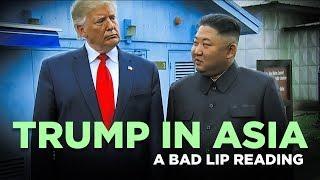 """Satire - TRUMP IN ASIA"""" — A Bad Lip Reading"""