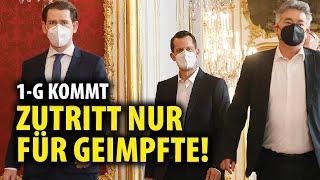 1-G! Zutritt nur für GEIMPFTE! Österreich VERSCHÄRFT wieder