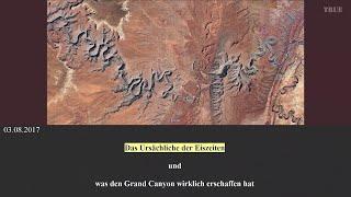 Das Ursächliche der Eiszeiten und was den Grand Canyon wirklich erschaffen hat