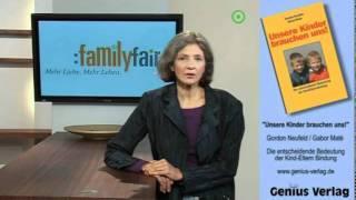 Bindung - Verlorene Bindung zu Ihrem Kind wieder aufbauen - Dagmar Neubronner