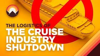 The Insane Logistics of Shutting Down the Cruise Industry