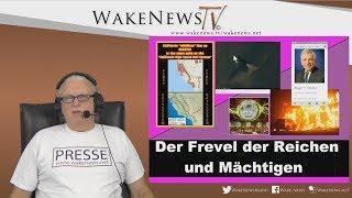 Der Frevel der Reichen und Mächtigen - Wake News Radio/TV 20181113