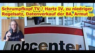 Trailer: Hartz IV, zu niedriger Regelsatz, Datenverkauf der BA, Armut ...