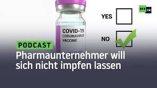"""Pharmaunternehmer will sich nicht gegen Corona impfen lassen: """"Will nicht meine DNA verfälschen"""""""