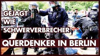 Querdenker in Berlin: Gejagt wie Schwerverbrecher #B0108