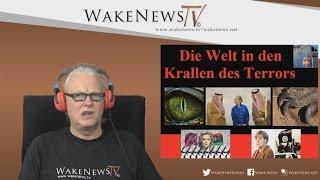Die Welt in den Krallen des Terrors – Wake News Radio/TV 20160616