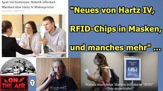 """""""Neues von Hartz IV, RFID-Chips in Masken und manches mehr"""" ..."""