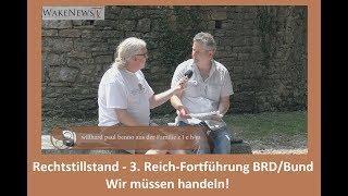 Rechtstillstand - 3. Reich-Fortführung BRD/Bund  Wir müssen handeln!