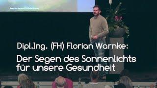 Florian Warnke: Der Segen des Sonnenlichts für unsere Gesundheit