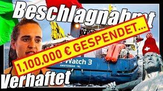Sea Watch 3 Carola Rackete verhaftet | Schiff beschlagnahmt | Spenden | Sea Eye
