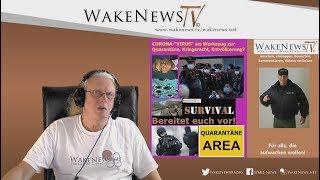 CORONA-VIRUS als Werkzeug zur Quarantäne, Kriegsrecht, Entvölkerung - Wake News Radio/TV 20200128
