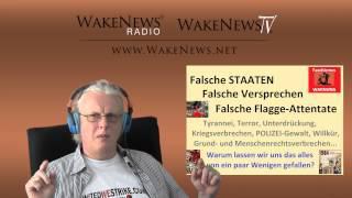 Falsche STAATEN, Falsche Versprechungen, Falsche Flagge-Attentate - Wake News Radio/TV 20150407
