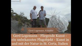 Gerd Logemann - unbekanntes Flugobjekt - Kunst in und mit der Natur in St. Certa, Italien