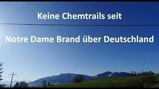 Keine Chemtrails seit Notre Dame Brand über Deutschland