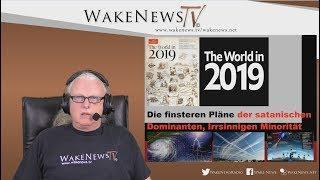 Die finsteren Pläne der satanischen Dominanten, Irrsinnigen Minorität - Wake News Radio/TV 20181204