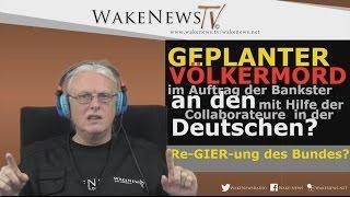 Geplanter Völkermord an den Deutschen? Wake News Radio/TV 20151020