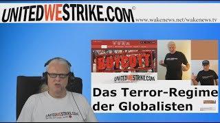 Das Terror-Regime der Globalisten – UNITEDWESTRIKE Radio-Marathon 20170610