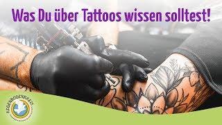 Was Du über Tattoos wissen solltest!