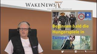 Beginnen bald die Hungerspiele in Europa? Wake News Radio/TV 20171102