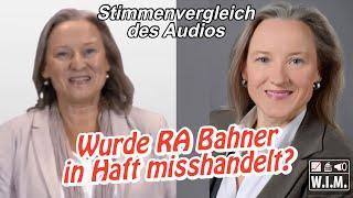 Heidelberg: Wurde RA Beate Bahner in Haft misshandelt? Stimmenvergleich Audio aus Psychiatrie