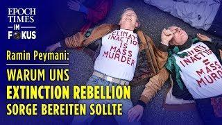 Extinction Rebellion: Warum uns die weltweite Umsturzbewegung Sorge bereiten sollte |ET im Fokus