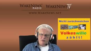 Nicht zurückweichen, der Volkeswille zählt! Wake News Radio/TV 20140821