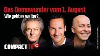 Das Demowunder vom 1. August - Wie geht es weiter?