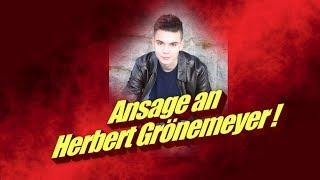 ANSAGE an Herbert Grönemeyer