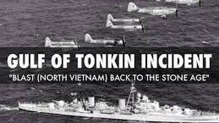 The Gulf of Tonkin Incident Declassified