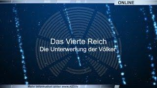 Das Vierte Reich - Die Unterwerfung der Völker (deutsch synchronisiert)