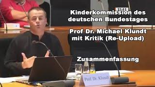 Kinderkommission des deutschen Bundestages - Prof Dr. Michael Klundt mit Kritik (Re-Upload)