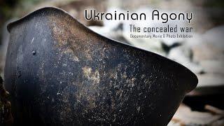 Ukrainian Agony  - Der verschwiegene Krieg Teaser